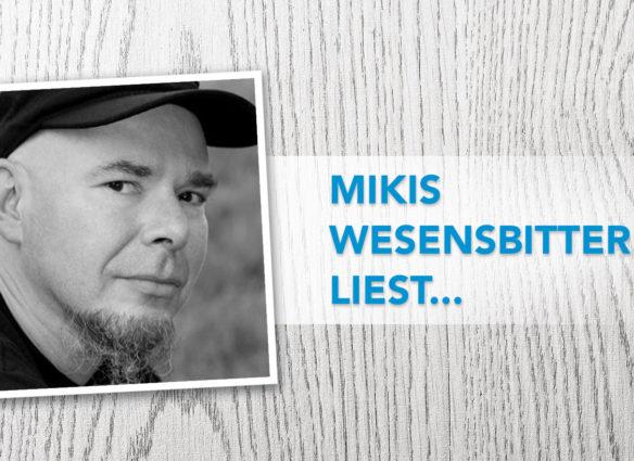 mikis_wesenbitter_liest