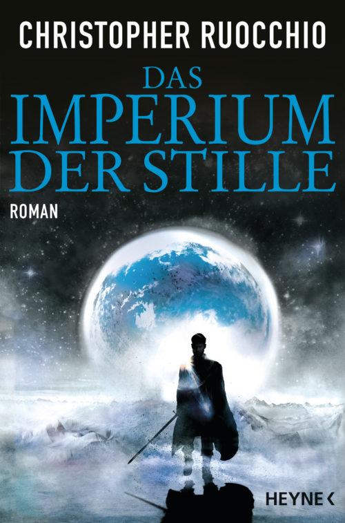 Das Imperium der Stille von Christopher Ruocchio